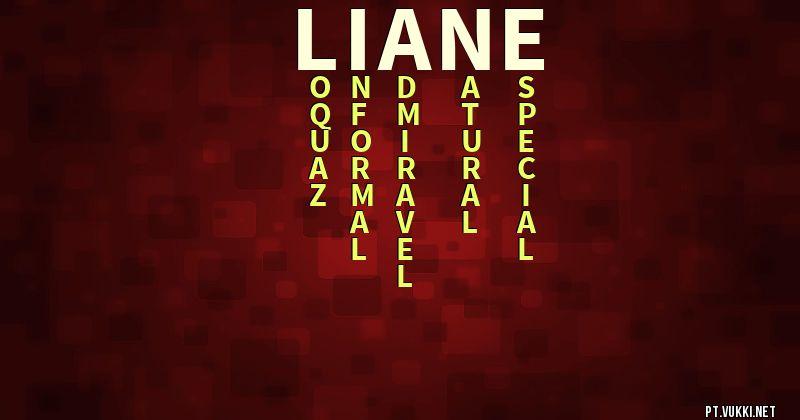significado do nome Liane vida amorosa