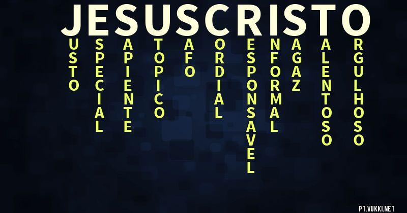 Excepcional Significado do nome Jesus cristo - O que seu nome significa? MK61